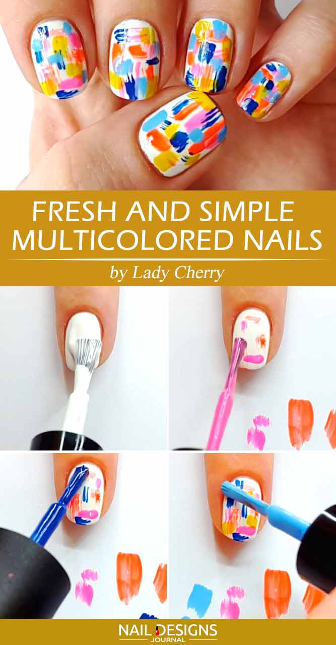 Fresh And Simple Multicolored Nails