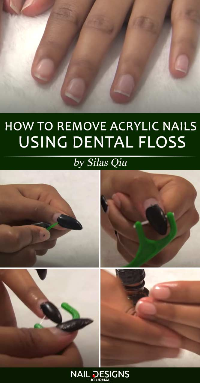 How To Remove Acrylic Nails Using Dental Floss