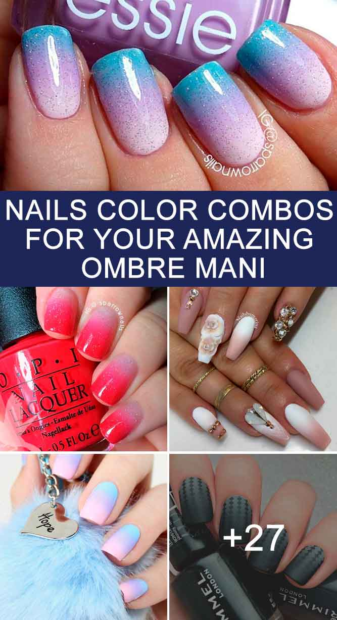 Cool Nails Color Combos For Your Amazing Ombre Mani