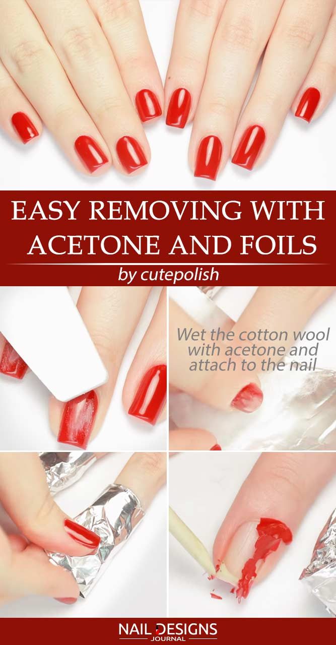 Quick And Easy Removing With Acetone and Foils