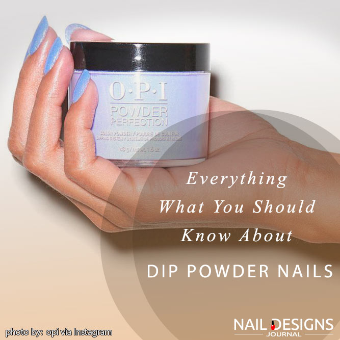 What Are Powder Dip Nails