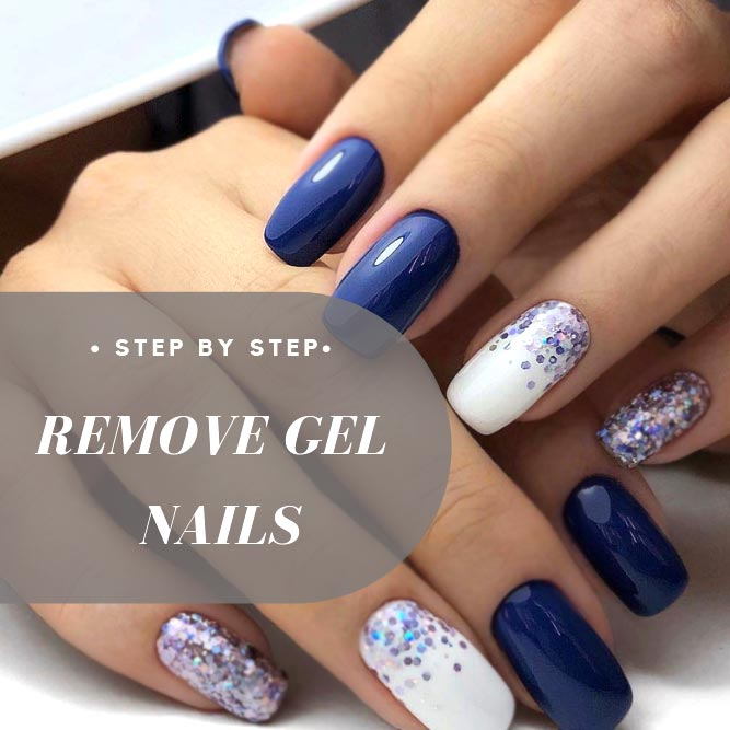 Step By Step Remove Gel Nails